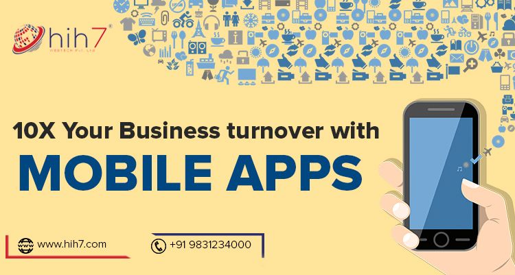 10X Your Business Turnover with Mobile Apps
